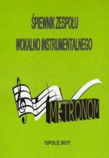 Śpiewnik zespołu wokalno instrumentalnego Metronom