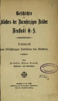 Geschichte des Klosters der Barmherzigen Brüder in Neustadt O.-S. : Festschrift zum 150jährigen Jubiläum des Klosters