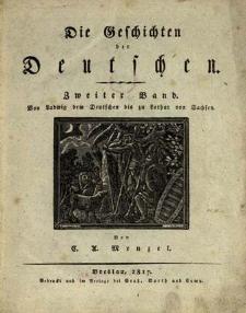 Die Geschichten der Deutschen Bd. 2: Von Ludwig dem Deutschen bis zu Lothar ...
