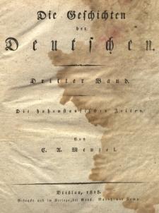 Die Geschichten der Deutschen Bd. 3: Die hohenstaufischen Zeiten