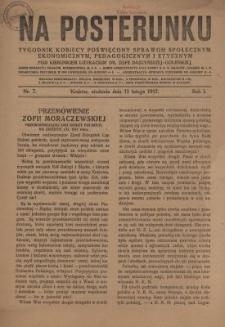 Na Posterunku : tygodnik kobiecy poświęcony sprawom społecznym, ekonomicznym, pedagogicznym i etycznym. R.1, nr 7