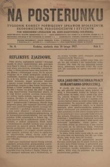 Na Posterunku : tygodnik kobiecy poświęcony sprawom społecznym, ekonomicznym, pedagogicznym i etycznym. R.1, nr 8