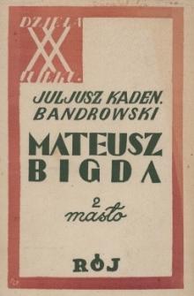 Mateusz Bigda. 2, Masło