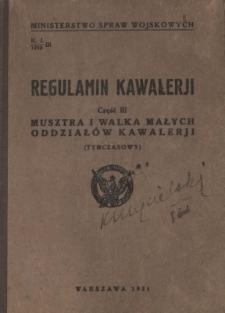 Regulamin Kawalerji (tymczasowy). Część 3, Musztra i walka małych oddziałów kawalerji