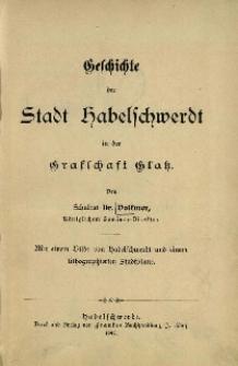 Geschichte der Stadt Habelschwerdt in der Grafschaft Glatz