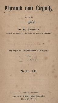 Chronik von Liegnitz. Tl. 1