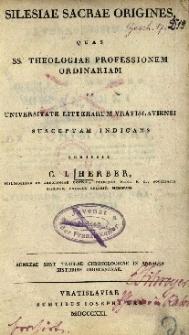 Silesiae Sacre origines [...] susceptam indicans