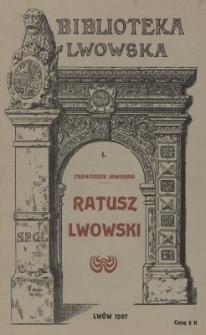 Ratusz lwowski : z 21 rycinami w tekście