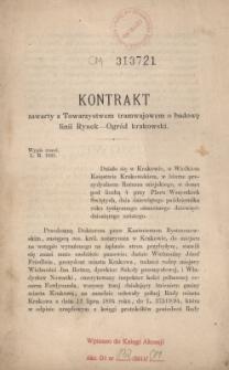 Kontrakt zawarty z Towarzystwem tramwajowym o budowę linii Rynek - Ogród krakowski : wypis trzeci. L. R. 1021