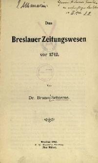 Das Breslauer Zeitungswesen vor 1742