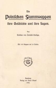 Die Polnischen Stammwappen ihre Geschichte und ihre Sagen : Mit 185 Wappen auf 16 Tafeln