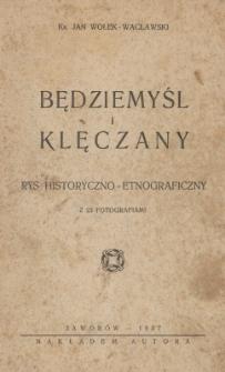 Będziemyśl i Klęczany : rys historyczno-etnograficzny