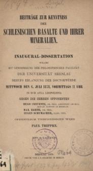 Beiträge zur Kenntniss der schlesischen Basalte und ihrer Mineralien