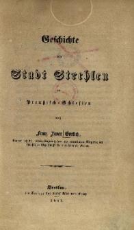Geschichte der Stadt Strehlen in Preussisch = Schlesien