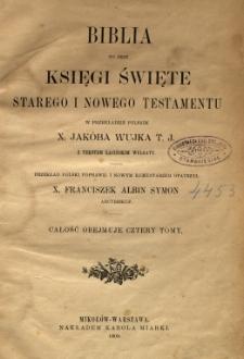 Biblia to jest Księgi Święte Starego i Nowego Testamentu