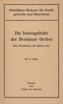 Die Innungsstube der Breslauer Gerber : eine Erwerbung des Jahres 1921