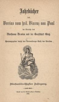 Jahrbücher des Vereins vom heil. Vincenz von Paul im Bereiche des Bisthums Breslau und der Grafschaft Glatz, Jg. 55