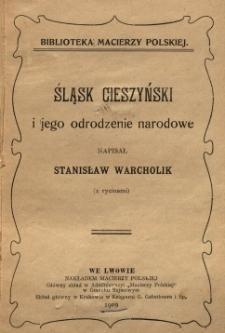 Śląsk Cieszyński i jego odrodzenie narodowe