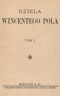 Dzieła Wincentego Pola. T. 1