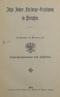 Zehn Jahre Fürsorge-Erziehung in Preussen : Öffentlicher Vortrag zu Breslau am 30. November 1911