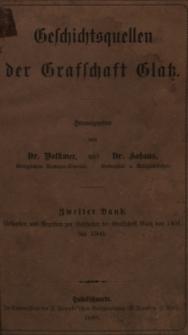 Geschichtsquellen der Grafschaft Glatz Bd. 2. Urkunden und Regesten zur Geschichte der Grafschaft Glatz von 1401 bis 1500