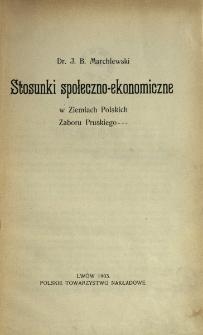 Stosunki społeczno-ekonomiczne w Ziemiach Polskich zaboru pruskiego