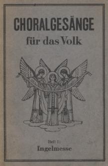 Choralgesänge für das Volk. H.1 : Engelmesse