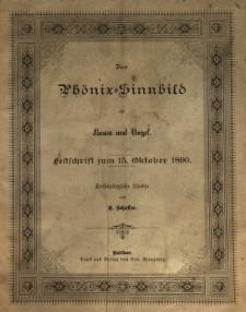 Das Phönix=Sinnbild als Baum und Vogel : Festschrift zum 15. Oktober 1890 : Archäologische Studie