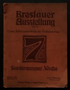 Breslauer Ausstellung 1913 zur Jahrhundertfeier der Freiheitskriege. Sondernummer der Woche