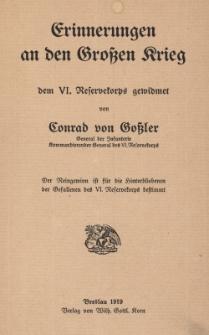 Erinnerungen an den Grossen Krieg dem VI. Reserverkorps gewidmet