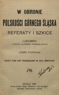 W obronie polskości Górnego Śląska : referaty i szkice