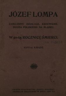 Józef Lompa : zasłużony działacz, krzewiciel ducha polskiego na Śląsku : w 50-tą rocznicę śmierci