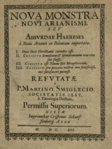 Nova monstra novi arianismi seu absurdae haereses a novis arianis in Poloniam importate