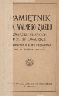 Pamiętnik z V. Walnego Zjazdu Związku Śląskich Kół Śpiewackich w Katowicach w Parku Południowym, dnia 29 sierpnia 1920 roku