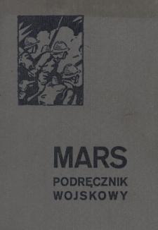 Mars : podręcznik wojskowy dla młodszego oficera, oficera rezerwy i przysposobienia wojskowego