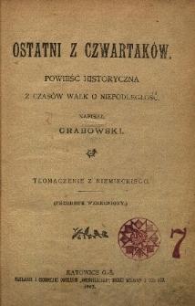 Ostatni z Czwartaków : powieść historyczna z czasów walk o niepodległość. T. 1