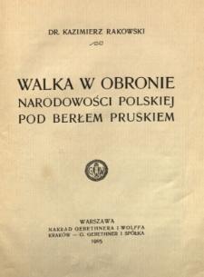 Walka w obronie narodowości polskiej pod berłem pruskiem