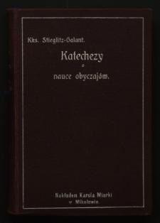 Szczegółowo rozwinięte katechezy. T. 2. Nauka obyczajów