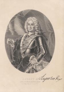 August II, Król Polski Elektor Saski, Uro. 12o Marca 1670 r. Um. 1o Lutego 1733 ro