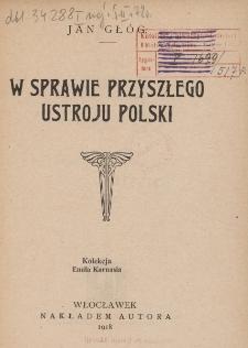 W sprawie przyszłego ustroju Polski