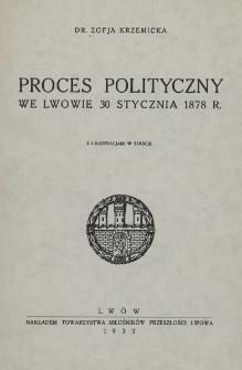 Proces polityczny we Lwowie 30 stycznia 1878 r.