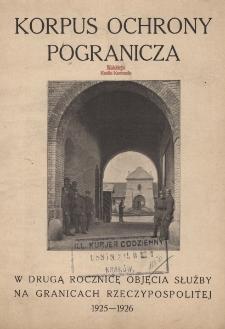 Korpus Ochrony Pogranicza : w drugą rocznicę objęcia służby na granicach Rzeczypospolitej : 1925-1926