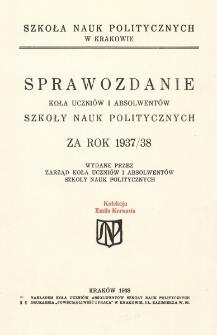 Sprawozdanie Koła Uczniów i Absolwentów Szkoły Nauk Politycznych za rok 1937/38