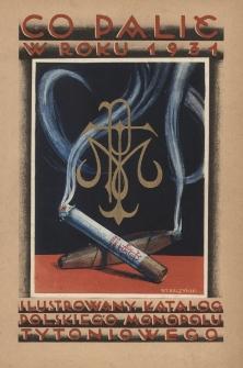 Co palić w roku 1931 : ilustrowany katalog polskiego monopolu tytoniowego