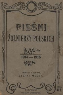 Pieśni żołnierzy polskich 1914-1916
