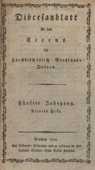Diöcesenblatt für den Clerus der Fürstbischöflichen Breslauer Diöces. Vter Jg, IVtes H.