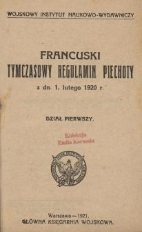 Francuski tymczasowy regulamin piechoty z dn. 1 lutego 1920 r. Dział 1