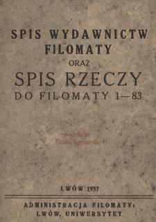 Spis wydawnictw Filomaty oraz Spis rzeczy do Filomaty 1-83
