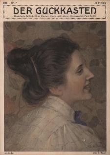 Der Guckkasten : illustrierte Zeitschrift für Humor, Kunst und Leben, 1910, Nr 7