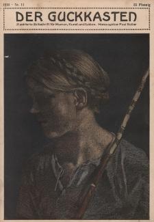 Der Guckkasten : illustrierte Zeitschrift für Humor, Kunst und Leben, 1910, Nr 11